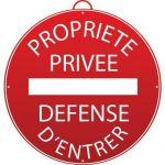 PANNEAU PROPRIÉTÉ PRIVÉE. DÉFENSE D'ENTRER - MONDELIN