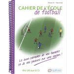 CAHIER DE L'ECOLE DE FOOTBALL