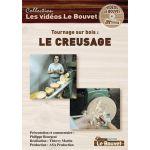 DVD TOURNAGE SUR BOIS : LE CREUSAGE