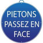 PANNEAU PIÉTONS PASSEZ EN FACE - MONDELIN