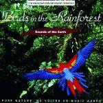 SPIRALE - CD BIRDS IN THE RAINFOREST BRUITS D'OISEAUX