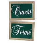 """PANCARTE """"OUVERT"""" """"FERMÉ"""""""