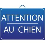 PANNEAU ATTENTION AU CHIEN - MONDELIN