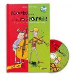 FUZEAU Livre + CD Ecoute cest pas pareil, apprentissage de la musique pour 6-7 ans