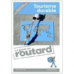 ED. MARABOUT - LE GUIDE DU ROUTARD DU TOURISME DURABLE