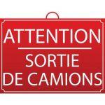 PANNEAU ATTENTION - SORTIE DE CAMIONS - MONDELIN