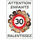 PANNEAU SORTIE D'ÉCOLE ATTENTION ENFANTS RALENTISSEZ